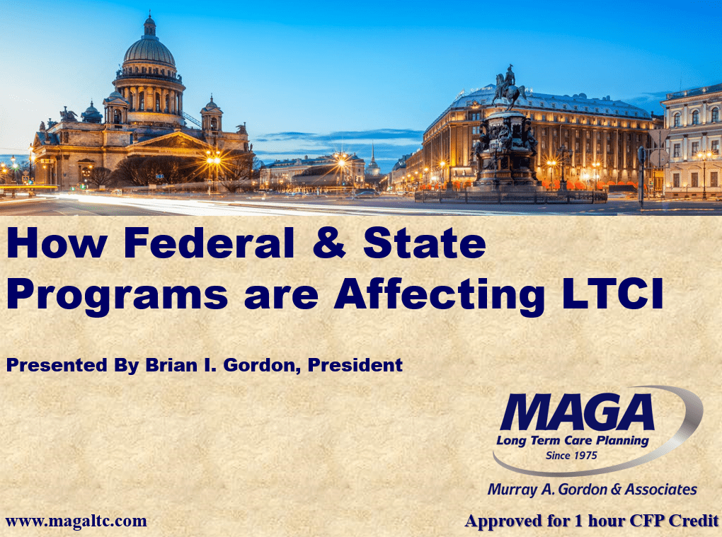 Federal State Programs Impacting Ltci