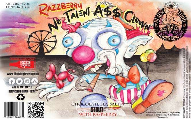 Razzberry No Talent A$$ Clown Chocolate Sea Salt Stout With Raspberry
